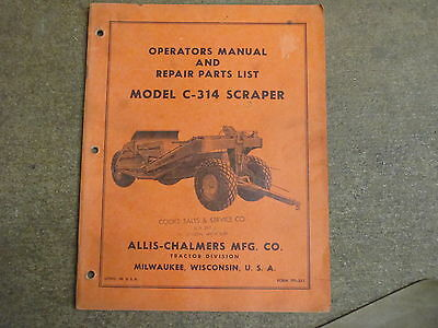 Allis Chalmers C-314 C 314 Scraper Pan Owners Parts Manual