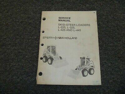 New Holland L225 L325 L425 L445 Skid Steer Loader Shop Service Repair Manual