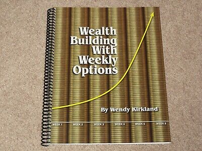 Wendy Kirkland Wealth Building With Weekly Options Book