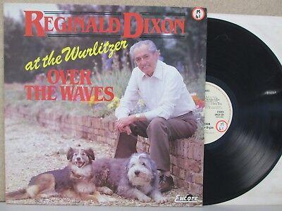 REGINALD DIXON- At Wurlitzer Organ- Over The Waves LP (1981 Vinyl EX++) Best of
