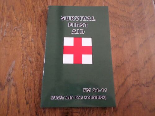 SURVIVAL BOOK FIRST AID FOR SOLDIERS U.S ARMY LIFESAVING FIRST AID GUIDE