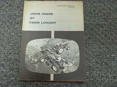 John Deere 37 Front End Farm Loader Owner Operator Maintenance Manual Om-c17646