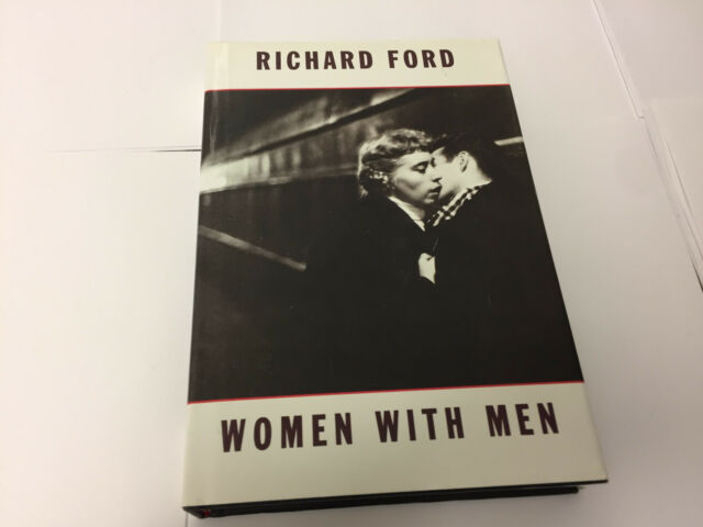 Women with Men by Richard Ford (Hardback, )