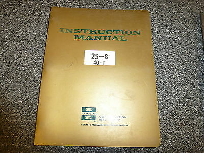 Bucyrus Erie 25b Crawler Crane 40t Truck Crane Owner Operator Maintenance Manual