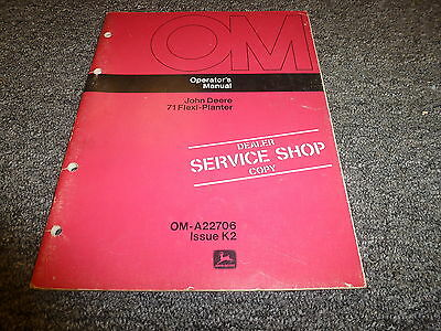 John Deere Model 71 Flexi Planter Owner Operator Manual User Guide Oma22706