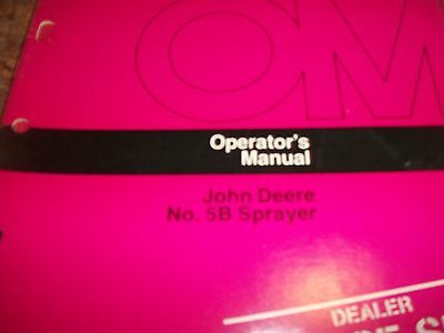 John Deere Operators Manual No. 5b Sprayer
