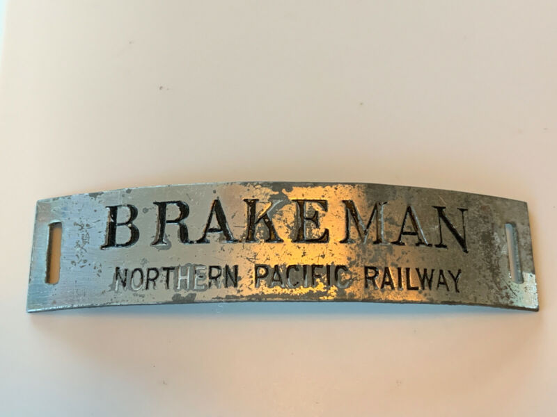 Northern Pacific Railway Brakeman Hat Badge