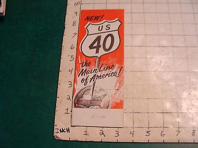 vintage HIGH GRADE travel brochure: US 40 the main line of America #4: 1955