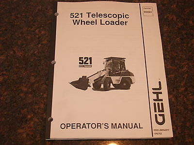 Gehl 521 Telescopic Wheel Loader Operation Maintenance Manual