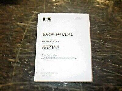 Kawasaki 65zv-2 Wheel Loader Performance Ck Troubleshooting Shop Service Manual