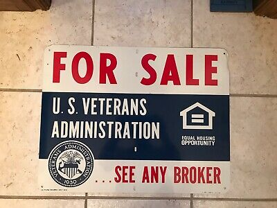 Vintage U.S. Veterans Administration Real Estate For Sale Sign Metal