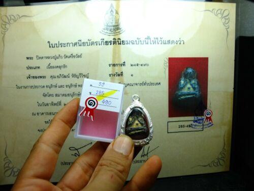 Old Phra Pit Ta  L P Keaw Wat kruawan,Thai bnuddha amulet ,certificate 9