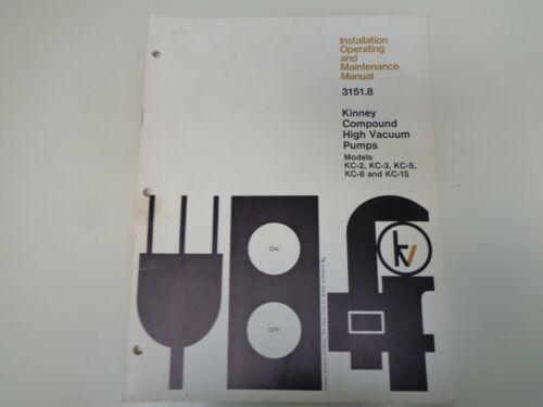 Kinney Compound High Vacuum Pumps KC Maintenance Manual