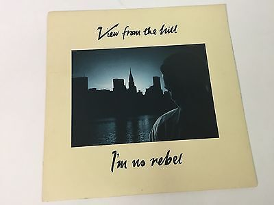 """View From The Hill - I'm No Rebel - 7"""" Vinyl Single, EMI 5580, EX/NM"""
