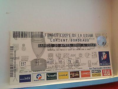 Football Ticket - UEFA - Finale coupe de la ligue - Lorient - Bordeaux - 2002
