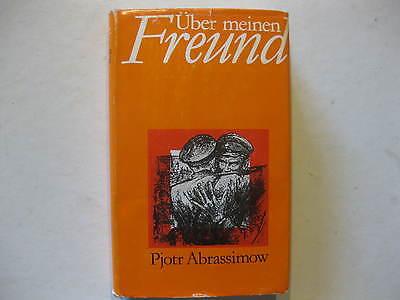 Pjotr Abrassimow, Über meinen Freund, Militärverlag der DDR 1980