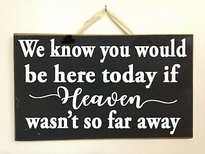 Heaven so far away sign wedding decor ceremony reception memory table chair ](Wedding Ceremony Signs)