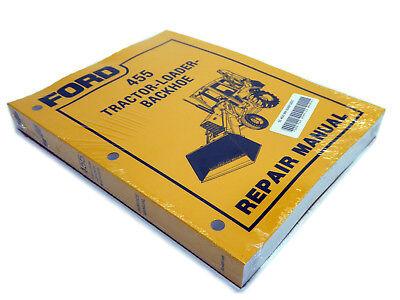 Ford 455 Tractor Loader Backhoe Service Manual Repair Shop Book New Wbinder