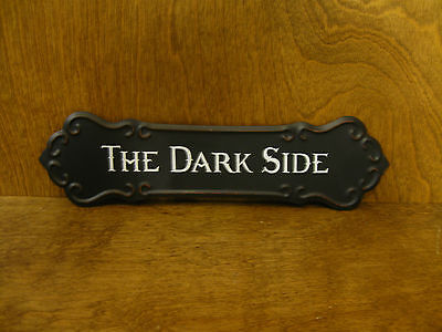 HALLOWEEN SIGN #45863i THE DARK SIDE, New from Retail Store, 3.25