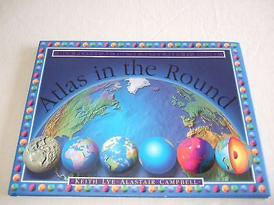 Our Planet as you've Never Seen it Before (Atlas in the Round) by Keith Lye
