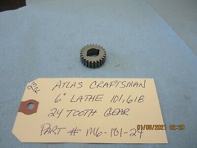 Atlas Craftsman 6 Lathe 101 618. 24 Tooth Gear