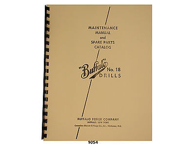 Buffalo Forge No.18 Drill Press Early Style Maint. Spare Parts Manual 1054