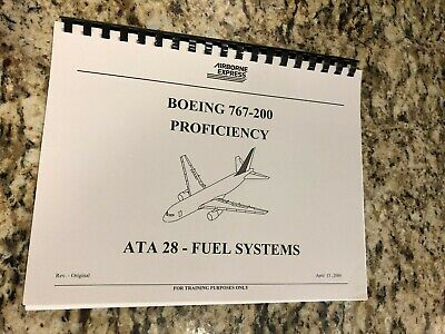 BOEING 767-200 JET AIRCRAFT FUEL SYSTEMS AIRBORNE EXPRESS TRAINING MANUAL BOOK