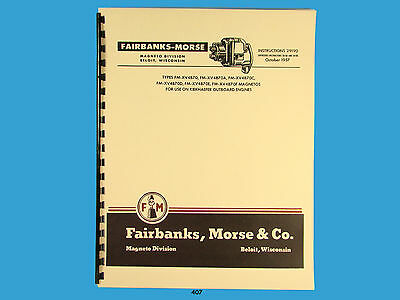 Fairbanks Morse Magneto Instruct Parts Manual For Fm-xv4b70 Series Mags 407