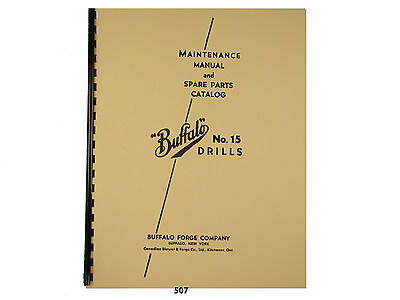 Buffalo Forge No. 15 Early Drill Press Maintenance And Parts List Manual 507