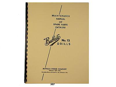Buffalo Forge No. 15 Early Drill Press Maintenance And Parts List Manual 507