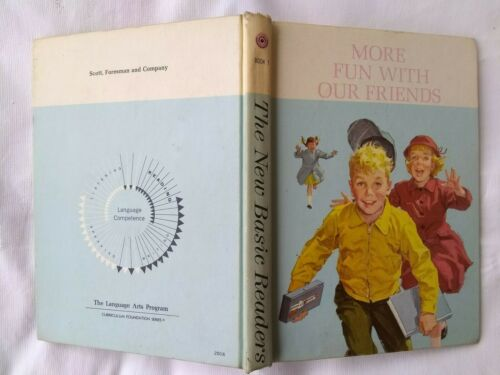 1962 MORE FUN WITH OUR FRIENDS BOOK SCOTT FORESMAN CO.  DICK JANE SALLY SERIES