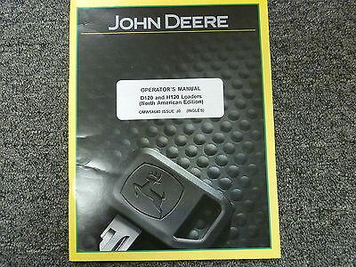 John Deere Models D120 H120 Front End Loaders Owner Operator Manual Omw54640