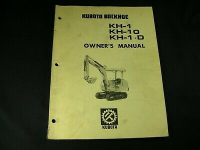 Kubota Kh-1 Kh-10 Kh-1.d Backhoe Owners Operator Maintenance Manual Book Oem