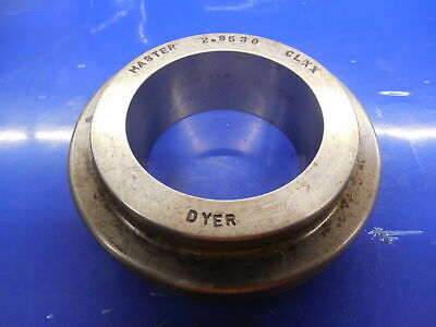2.9530 Cl Xx Master Plain Bore Ring Gage 2.9375 .0155 Oversize 2 1516 75.006