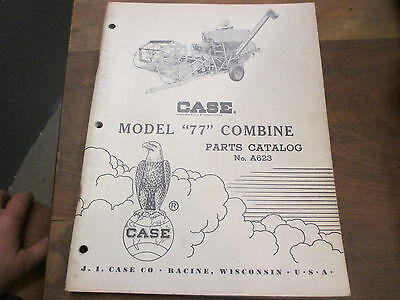 Case 77 Pull Type Combine Parts Manual