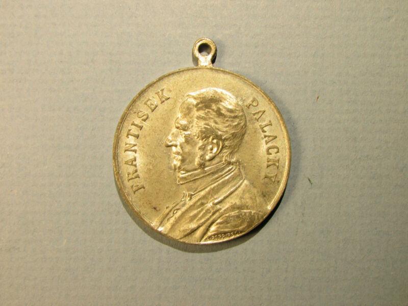 1898 Medal Pendant FRATISEK PALACKY Bohemian Czechoslovakia Bohemia Czech Histor