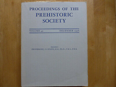 Proceedings Of The Prehistoric Society 1976