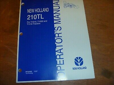New Holland 210tl Front-end Loader For T1010 T1030 T1110 Tractor Operator Manual