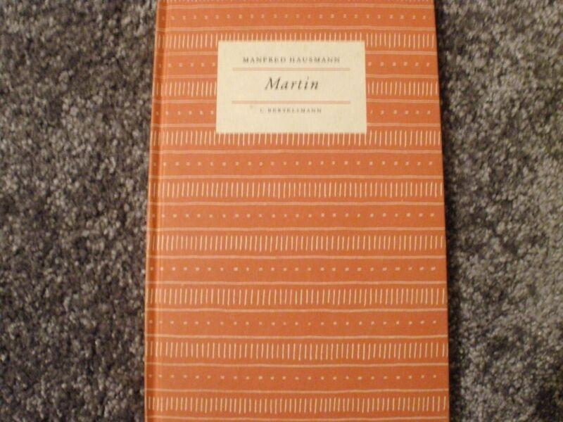 Martin von Manfred Hausmann, Geschichten aus einer glücklichen Welt