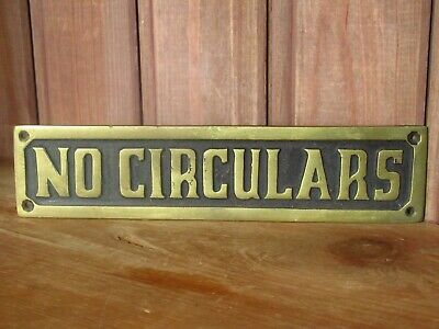 Reclaimed Vintage Solid Brass Enamel Painted NO CIRCULARS Sign