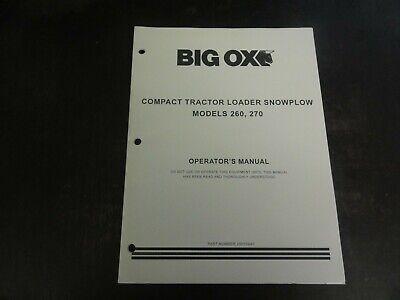 Big Ox 260 270 Compact Tractor Loader Snowplow Operators Manual