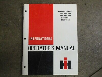 International Harvester 484 584 684 784 H84 Tractor Owners Maintenance Manual