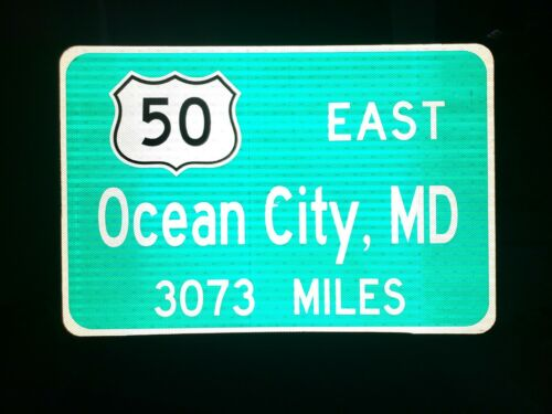"OCEAN CITY State Route 50 road sign - Maryland 36""X24"""