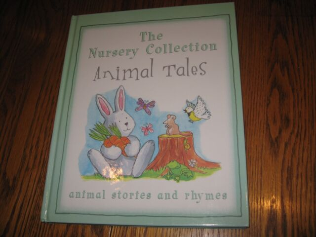 The Nursery Collection Hardback Book Animal Tales & Rhymes - Immaculate!