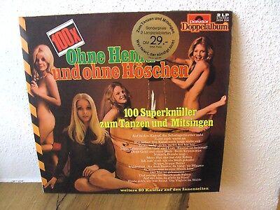 Fasching Karneval Fastnacht - Ohne Hemd und ohne Höschen - Doppelalbum