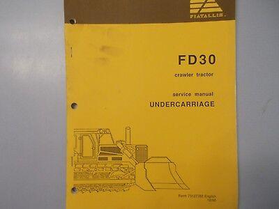 Fiat Allis Fd30 Crawler Tractor Undercarriage Service Manual