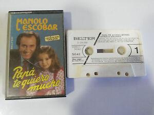 MANOLO-ESCOBAR-PAPA-TE-QUIERO-MUCHO-CINTA-TAPE-CASSETTE-1982-BELTER-SPANISH-EDIT