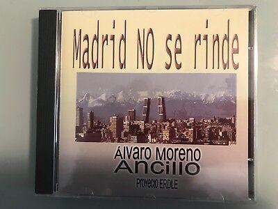 MADRID NO SE RINDE ALVARO MORENO ANCILLO PROYECTO ERDLE CD MUJER MORENA...