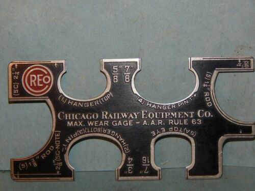 VINTAGE! CREO, CHICAGO RAILWAY EQUIP. CO.,(5C) MAX. WEAR GAUGE - A.A.R. RULE 63