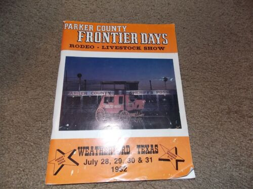 1982  Rodeo Program Parker County  TEXAS Frontier Days Weatherford TX